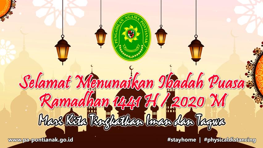 Selamat Menunaikan Ibadah Puasa Ramadhan 1441 H / 2020 M